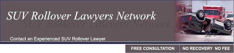 The SUV Rollover Lawyers Network